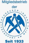 Mitgliedsbetrieb seit 1933 –Dachdeckerinnung Frankfurt am Main
